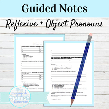 Spanish Notes & Practice: Reflexive, Indirect Object and Direct Object Prounouns