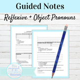 Spanish Reflexive and Object Pronouns Guided Notes