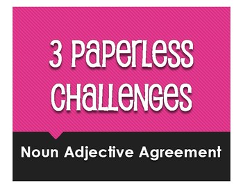 Spanish Noun Adjective Agreement Paperless Challenges