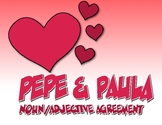 Spanish Noun Adjective Agreement Pepe and Paula Reading