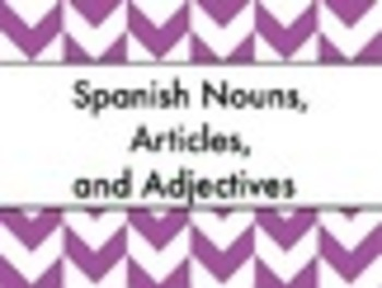 Spanish Nouns Articles Adjectives Bundle - Slideshow & Worksheets Practice Pack
