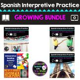 Spanish Authentic Interpretive Reading & Listening Activities GROWING BUNDLE