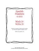 Spanish Numbers 0-100: Math It!  Write It!