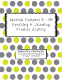 Spanish Numbers 0 - 100 Speaking and Listening Practice Activity