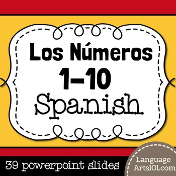Present the Spanish Numbers 1-10 /0-10 | Los números 1-10/