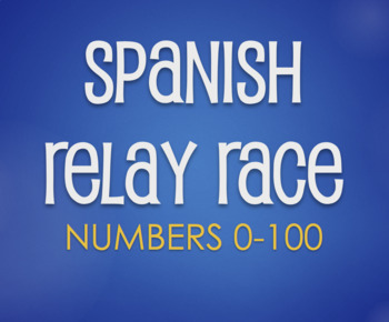 Spanish Numbers 1-100 Relay Race