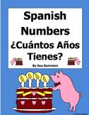 Spanish Numbers and Age Questions - ¿Cuántos Años Tienes?