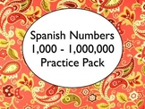 Spanish Numbers 100-1,000,000 Worksheets Practice Pack
