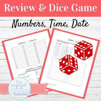 Spanish Numbers Time and Date Review Packet and Dice Game