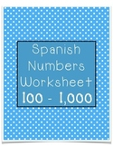 Spanish Numbers Worksheet 100 - 1,000