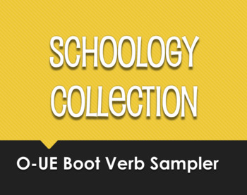 Spanish O-UE Boot Verb Schoology Collection Sampler