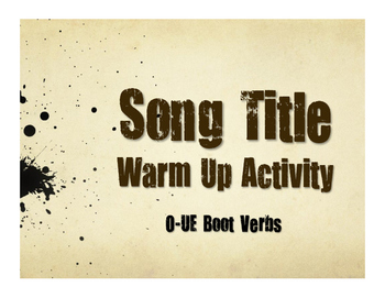 Spanish O-UE Boot Verb Song Titles