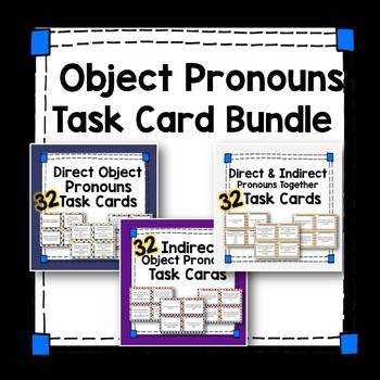 Spanish Object Pronoun Task Card Bundle - Direct & Indirect Object Pronouns