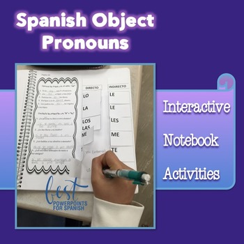 Spanish Object Pronouns Interactive Notebook and Google Dr