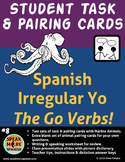 Spanish Task Cards Activities for Spanish Irregular Yo Verbs.  The YO GO verbs!