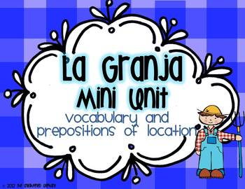 Spanish Prepositions of Location Thematic Unit with Farm Vocabulary