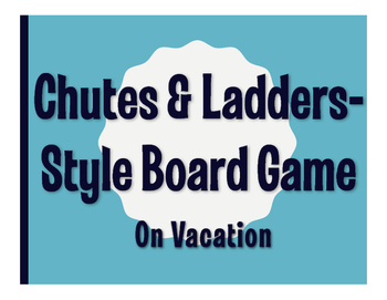 Spanish On Vacation Chutes and Ladders-Style Game