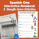 Spanish One Interactive Notebook and Google Drive Activities Distance Learning