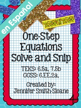 Spanish One Step Equations Solve and Snip