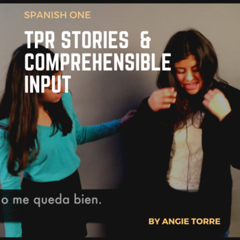 Spanish One TPR Stories and Comprehensible Input Bundle