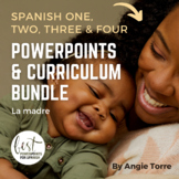 Spanish One, Two, Three, and Four PowerPoints and Curriculum Mega-Bundle
