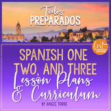 Spanish One, Two, and Three Lesson Plans and Curriculum for an Entire Year