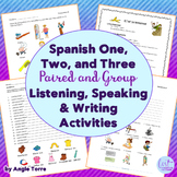 Spanish One, Two, and Three Speaking and Listening Paired and Group Activities