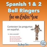 Spanish One and Two Bell Ringers for an Entire Year
