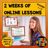Spanish Distance Learning, 2 Weeks of Online Lesson Plans,