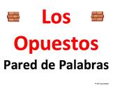 Spanish Opposites Word Wall - Los Opuestos