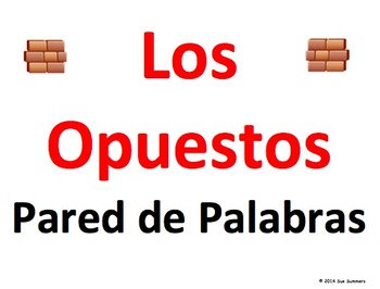 Spanish Opposites Word Wall - Los Opuestos