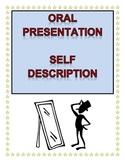 Spanish Oral Presentation: Self Description
