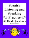 Spanish Listening and Speaking Practice 30 Oral Questions