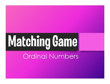 Spanish Ordinal Numbers Matching Game