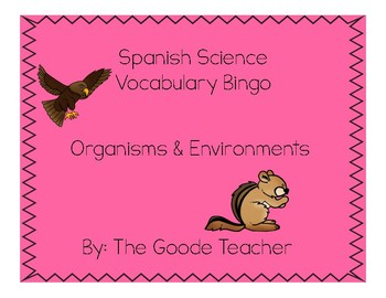 Spanish Organisms & Environments Science Bingo