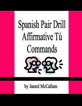 Spanish Pair Drill - Affirmative tú Commands