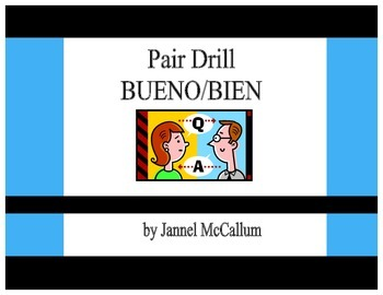 Spanish Pair Drill:  Bueno vs bien