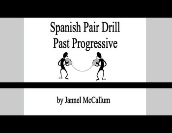 Spanish Pair Drill:  Past Progressive