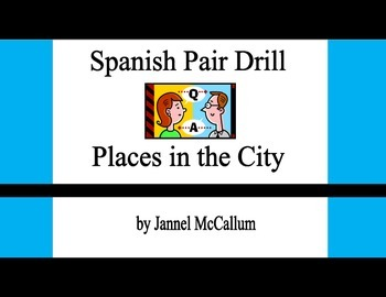 Spanish Pair Drill - Places in the City