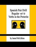 Spanish Pair Drill - Regular Preterite -er and -ir Verbs
