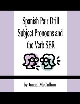 Spanish Pair Drill - Subject Pronouns and Ser