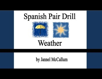 Spanish Pair Drill - Weather (Present and Imperfect)