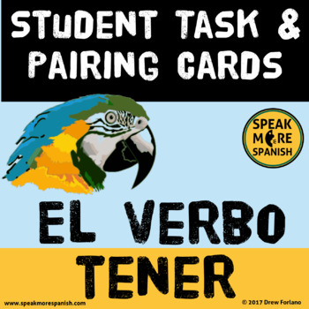 Spanish Pairing and Task Cards *Birds and Insects South America * El Verbo Tener