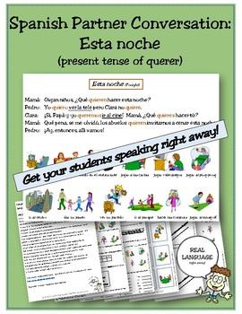 Spanish Partner Conversation - Esta Noche (present tense of querer)