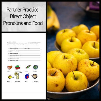 Spanish Partner Practice Activity: Direct Object Pronouns, Food, and Preterite
