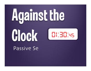 Spanish Passive Se Against the Clock