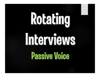 Spanish Passive Voice Rotating Interviews