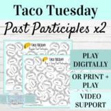 Spanish Past Participles Taco Tuesday Games