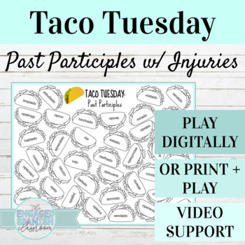 Spanish Past Participles w/ Injuries TACO TUESDAY Conjugation Game