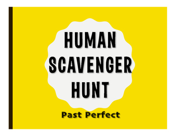 Spanish Past Perfect Human Scavenger Hunt